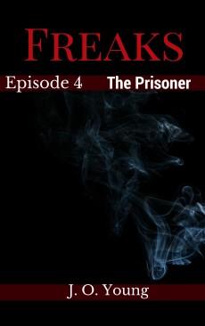 Freaks Ep 4 Prisoner cover a
